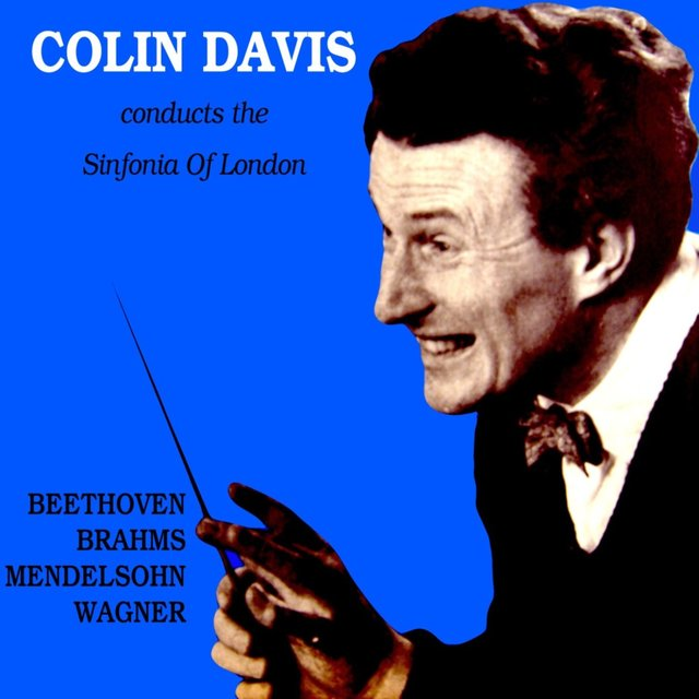 Colin Davis Conducts The Sinfonia Of London