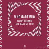 Sweet Dreams (Are Made of This) (WhoMadeWho cover)