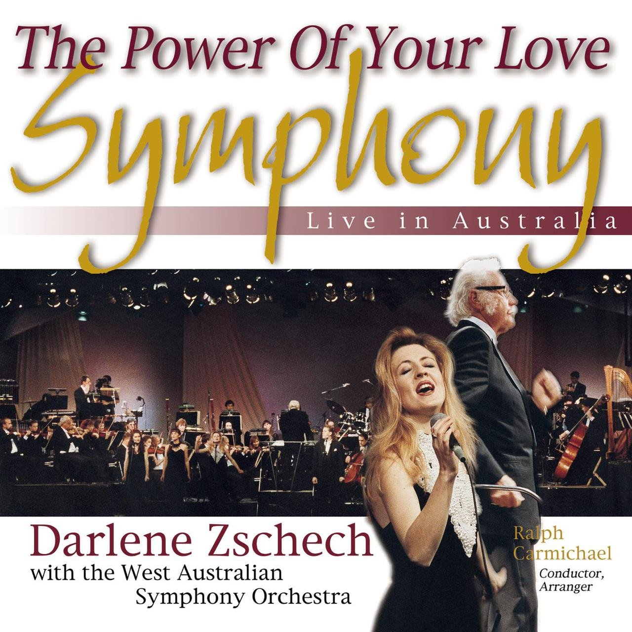 The Power of Your Love Symphony [Live in Australia]