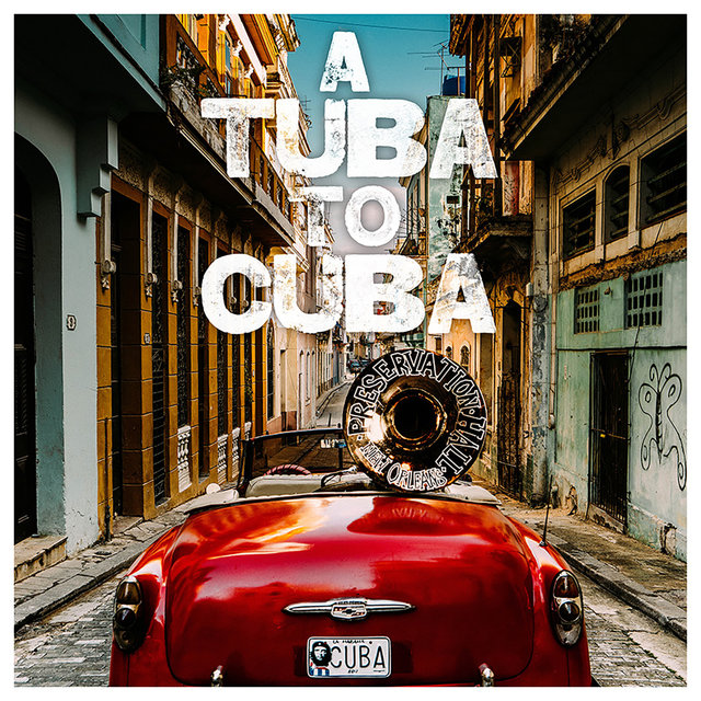 A Tuba to Cuba (Original Soundtrack)