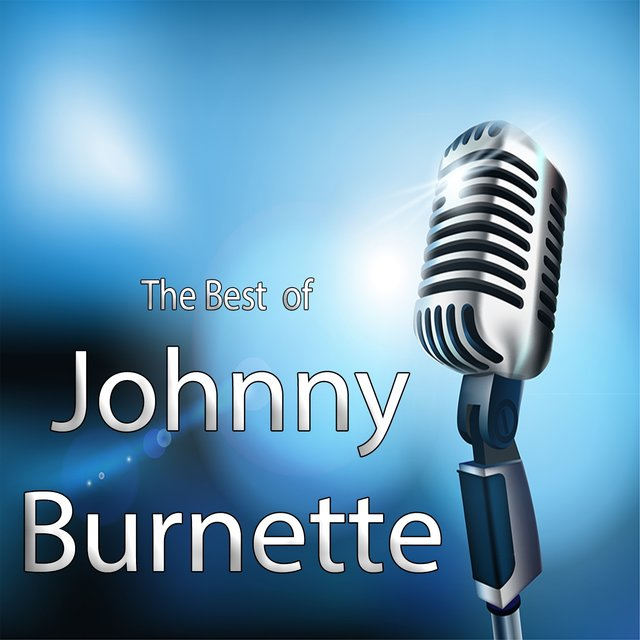 The Best of Johnny Burnette