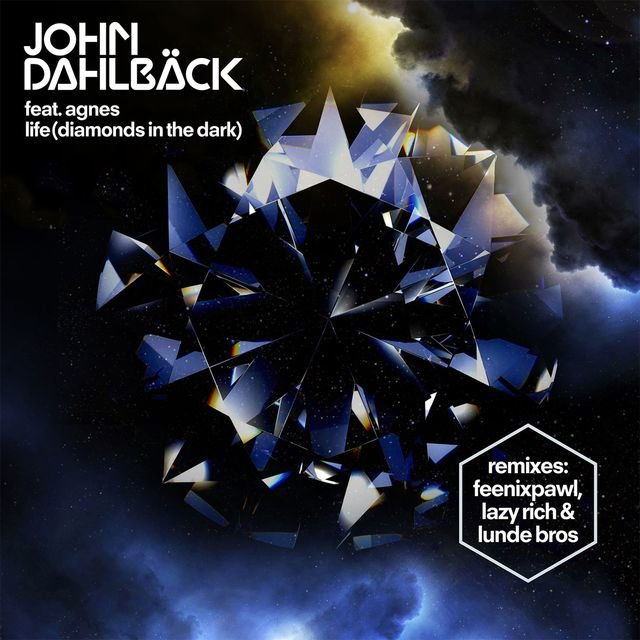 Life (Diamonds In The Dark) [Remixes]