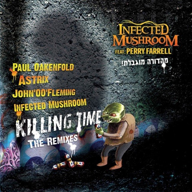 Killing Time - The Remixes (Feat. Perry Farrell)