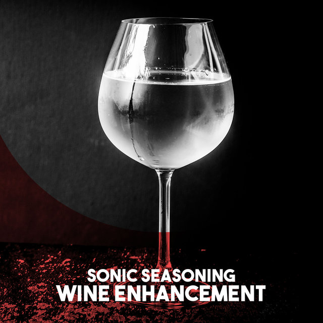 Sonic Seasoning: Wine Enhancement