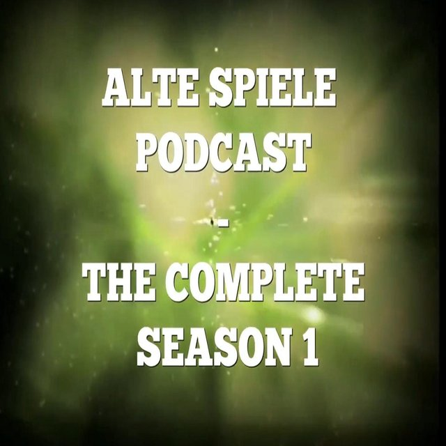Alte Spiele Podcast: The Complete Season 1