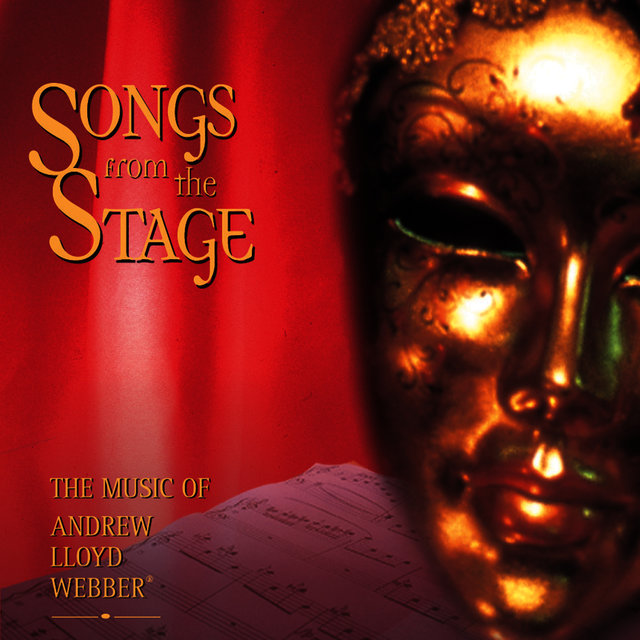 Songs from the Stage - The Music of Andrew Lloyd Webber