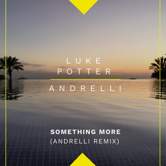 Something More (Andrelli Remix)