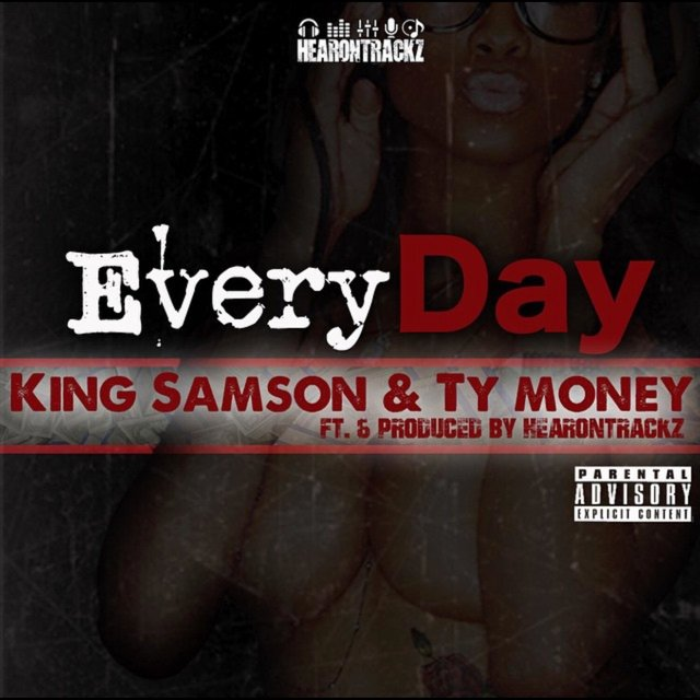 Everyday (feat. King Samson & Ty Money)