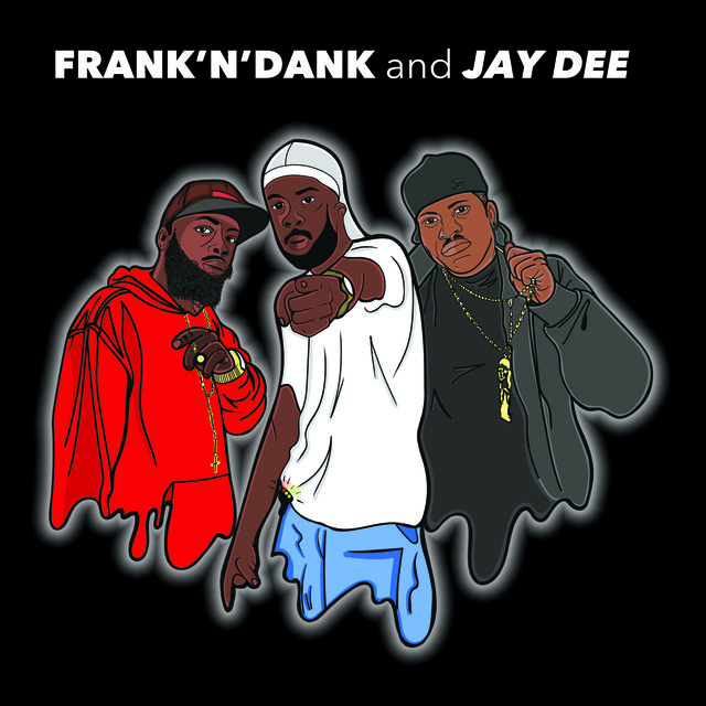 Frank 'N' Dank And Jay Dee EP