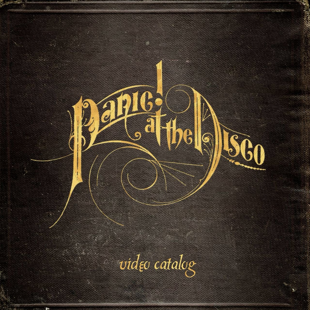 Panic! At The Disco Video Catalog