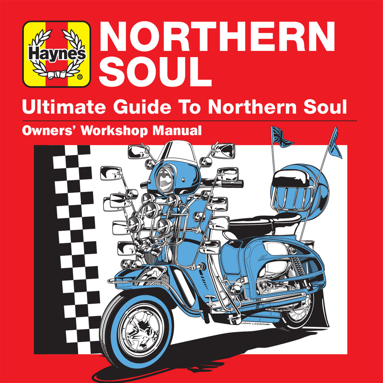Haynes Ultimate Guide to Northern Soul