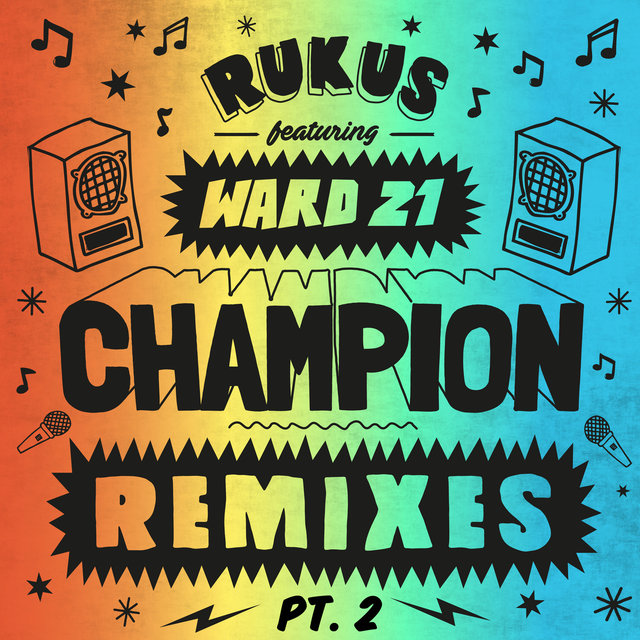 Champion Remixes Part 2