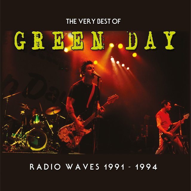 Radio Waves 1991-1994: The Very Best Of Green Day
