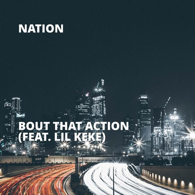 Bout That Action (feat. Lil Keke)