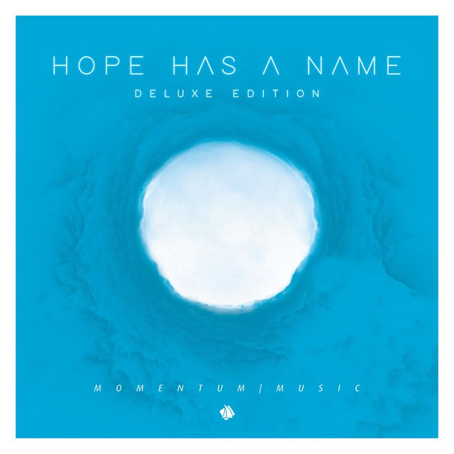 Hope Has a Name (Deluxe Edition)