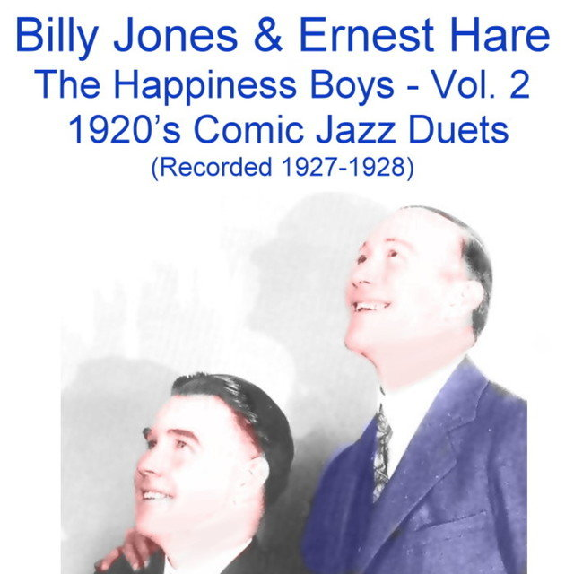 The Happiness Boys, Vol.2 (Comic Jazz Duets) [Recorded 1927-1928]