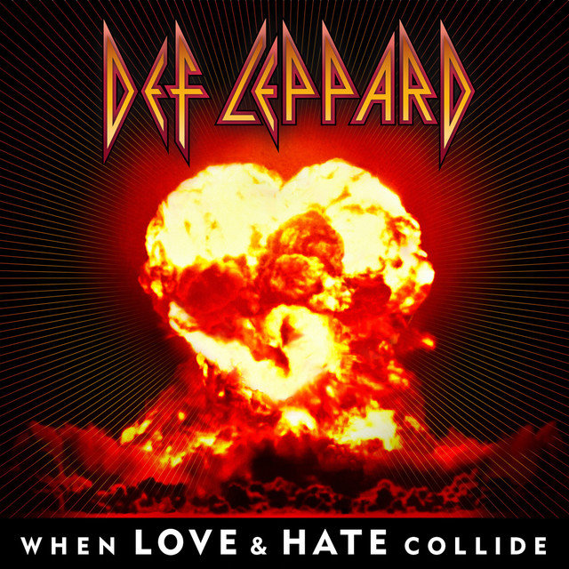 When Love & Hate Collide - Single