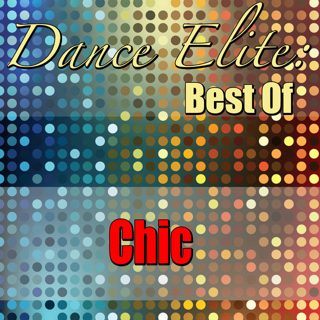 Dance Elite: Best Of Chic