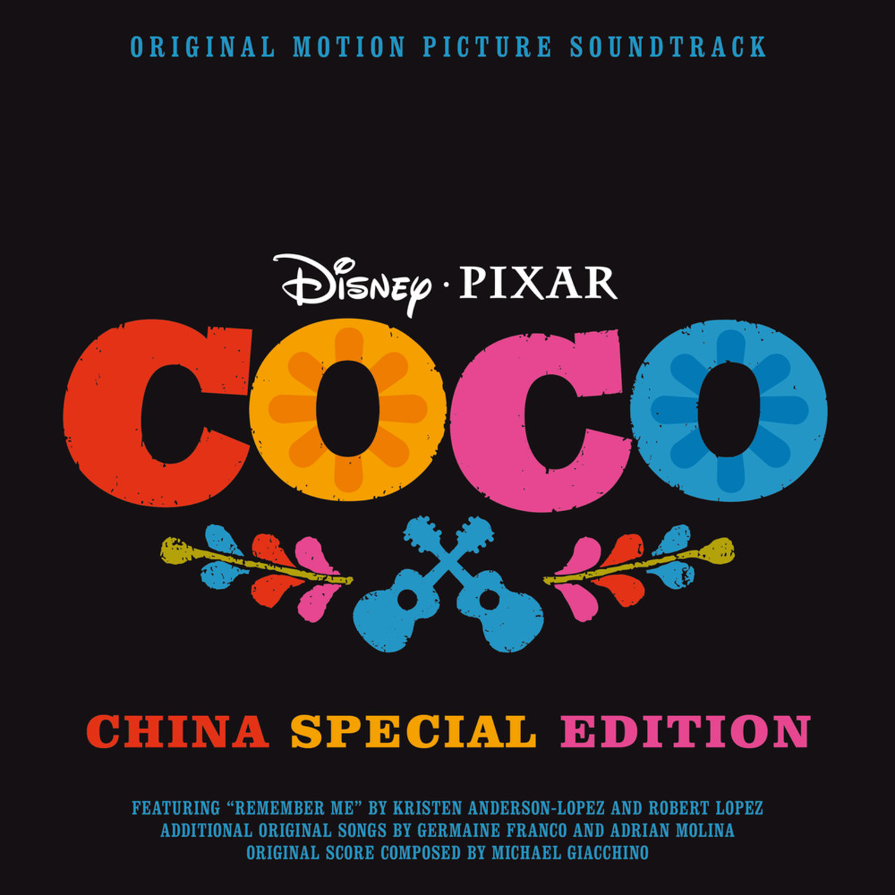 Coco (Original Motion Picture Soundtrack / China Special Edition)