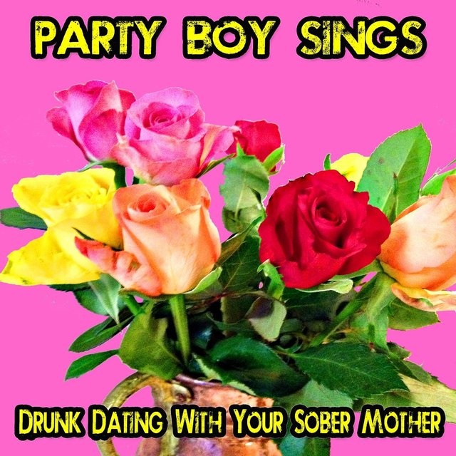 Dating a party boy