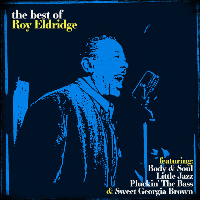The Best of Roy Eldridge