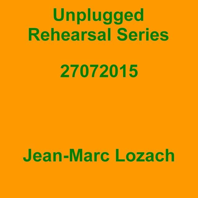 Unplugged Rehearsal Series 27072015