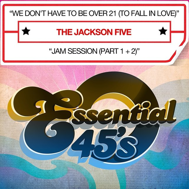 We Don't Have To Be Over 21 (To Fall In Love) (Digital 45)