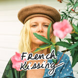 French Kissing