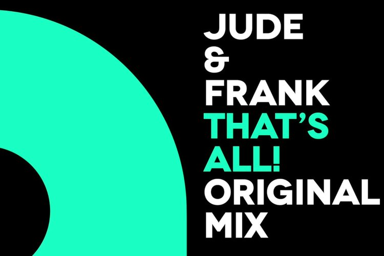 Jude & Frank - That's all! (Original mix)