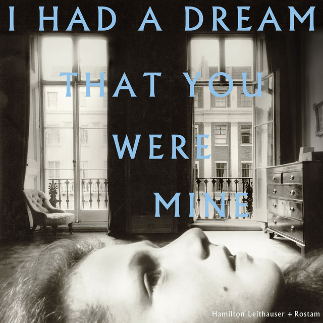 I Had a Dream That You Were Mine