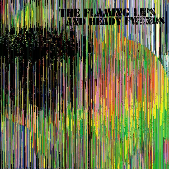 The Flaming Lips and Heady Fwends