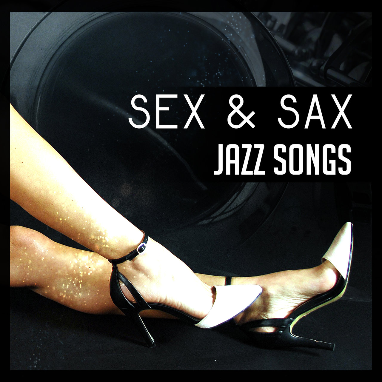 Sex & Sax Jazz Songs – Best Saxophone Melodies, Music for