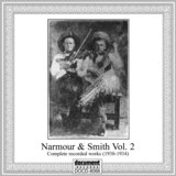 Narmour & Smith Complete Recorded Works (1930-1934), Vol. 2