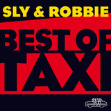 Sly & Robbie: Best of Taxi