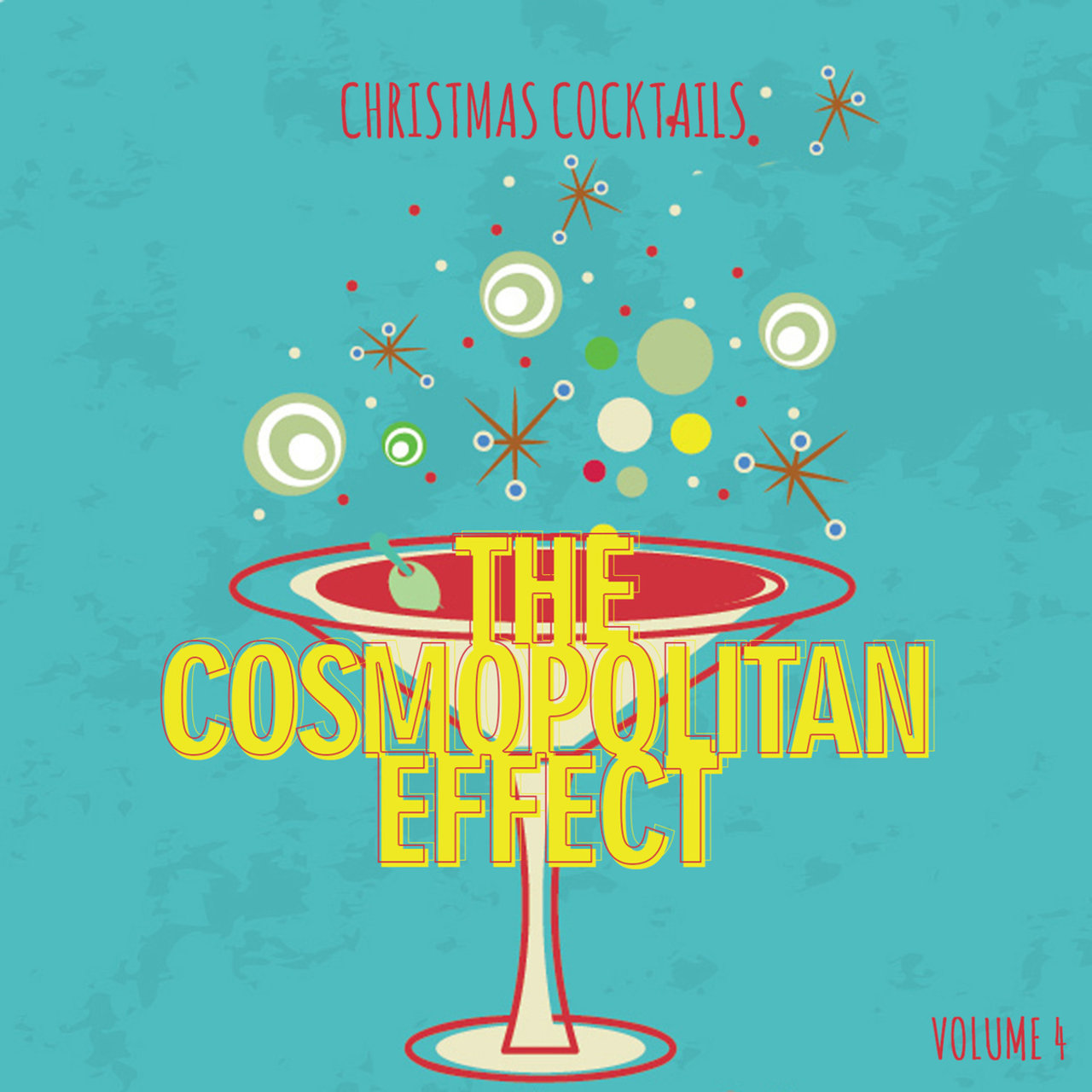 Christmas Cocktails: The Cosmopolitan Affect, Vol. 4