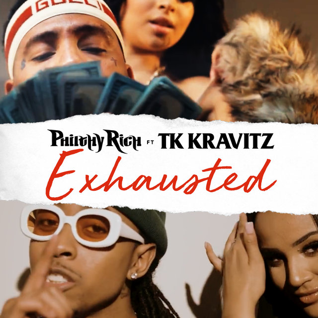 Exhausted (feat. TK Kravitz)