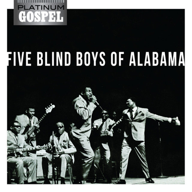 Platinum Gospel-The Five Blind Boys of Alabama