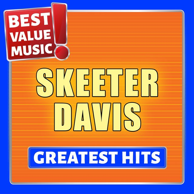 Skeeter Davis - Greatest Hits