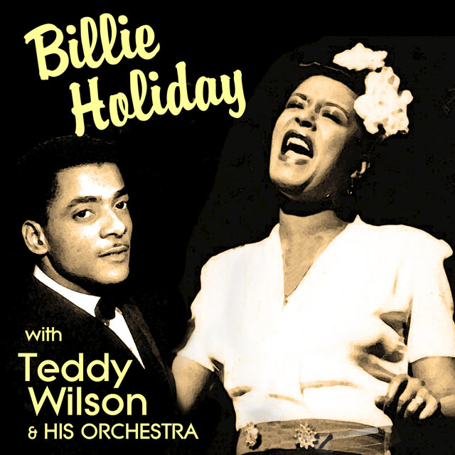 Billie Holiday with Teddy Wilson