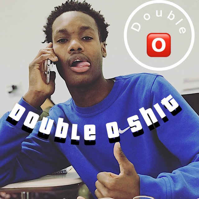 Double O $H!T