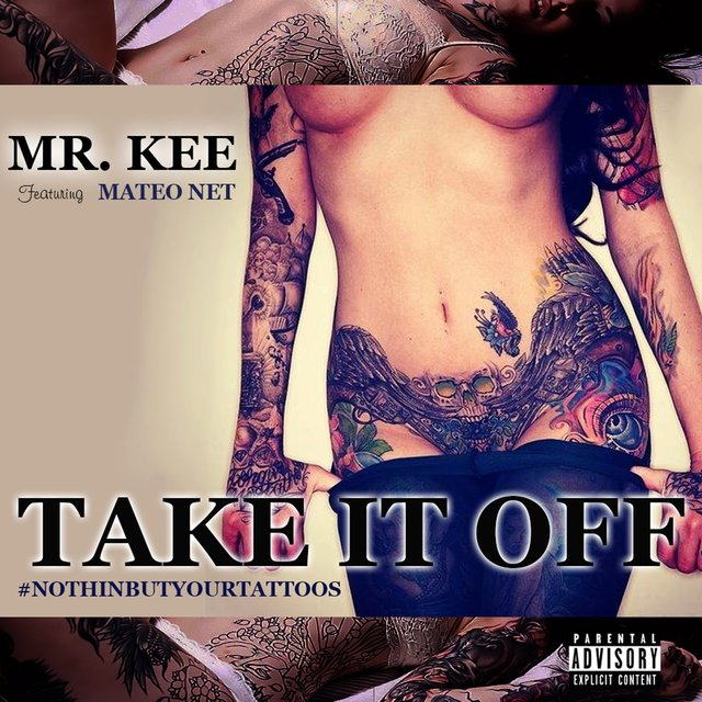 Take It Off #Nothinbutyourtattoos (feat. Mateo Net)