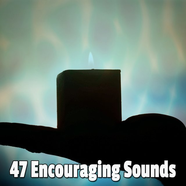 47 Encouraging Sounds
