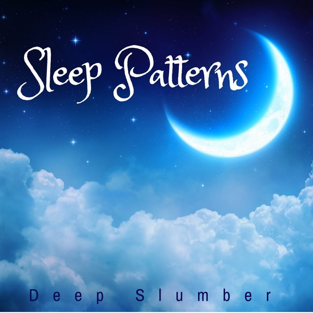 Sleep Patterns: Deep Slumber, Dream Music, Restorative Night, Insomnia Relief, Nature Sounds and Zen Music