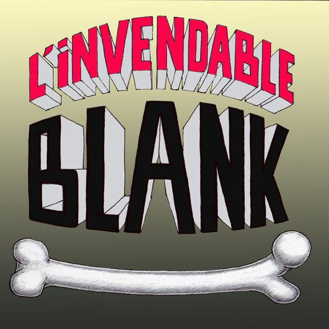 L'invendable Blank