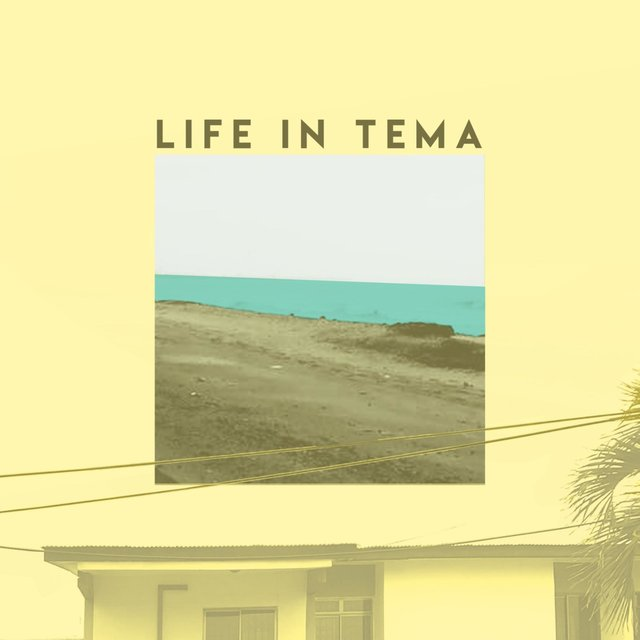 Life in Tema