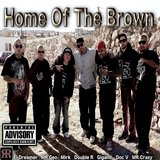 Home of the Brown (feat. Giganti, Mirk, Mr. Crazy, Mr. Geo, El Dreamer & Doc V)