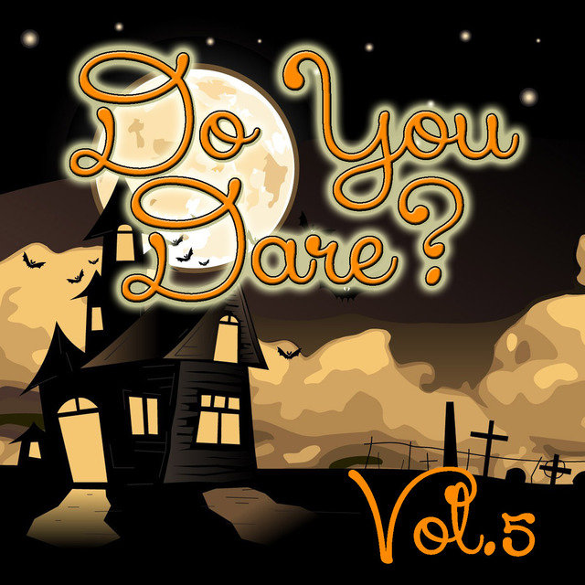 Do You Dare? Vol.5
