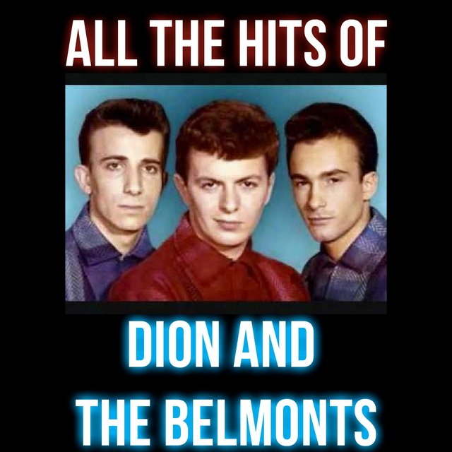 All the Hits of Dion and the Belmonts