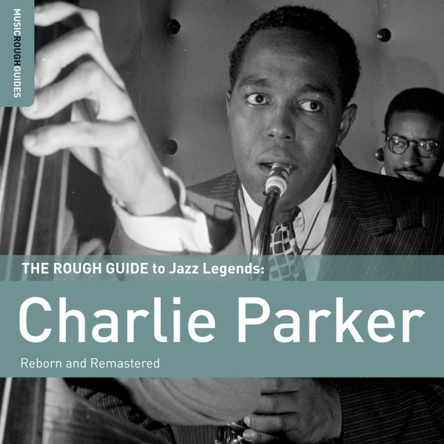 Rough Guide To Charlie Parker