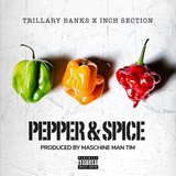 Pepper & Spice (feat. Inch)